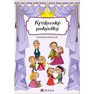 Královské pohádky - Kniha