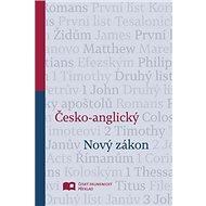 Česko-anglický Nový zákon - Kniha