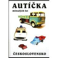 Autíčka minulých let: Československo - Kniha