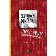 Destrukční deníček - Kniha
