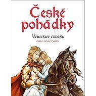 České pohádky Češskije skazki: rusko-české vydání