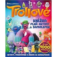 Trollové Knížka plná aktivit a samolepek: Víc než 1000 samolepek - Kniha