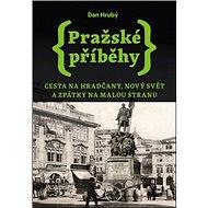 Pražské příběhy 2 - Kniha