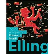 Elling Pokrevní bratři - Kniha