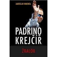 Padrino Krejčíř Žralok - Kniha