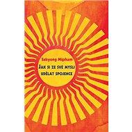 Kniha Jak si ze své mysli udělat spojence - Kniha