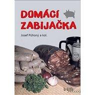 Domácí zabijačka - Kniha