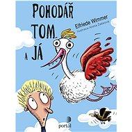 Pohodář Tom a já - Kniha
