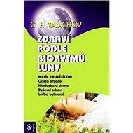 Zdraví podle biorytmů Luny - Kniha