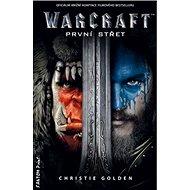 Warcraft První střet - Kniha