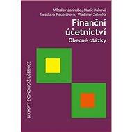 Finanční účetnictví: Obecné otázky - Kniha