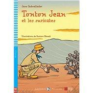 Tonton Jean et les suricates - Kniha