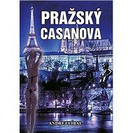 Pražský Casanova - Kniha