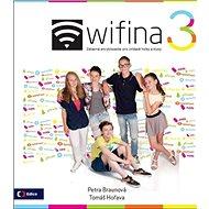 Wifina 3: Zábavná encyklopedie pro zvídavé holky a kluky - Kniha
