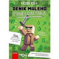 Deník malého Minecrafťáka: Neoficiální dobrodružství ze světa Minecraftu