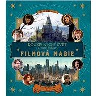Kouzelnický svět J. K. Rowlingové Filmová magie: Filmová magie