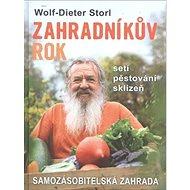 Kniha Zahradníkův rok: Samozásobitelská zahrada - Kniha