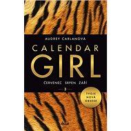 Calendar Girl 3: Červenec, srpen, září - Kniha