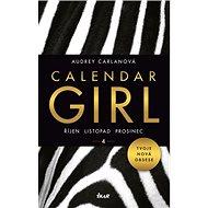 Calendar Girl 4: Říjen, listopad, prosinec - Kniha