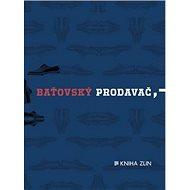 Baťovský prodavač - Kniha