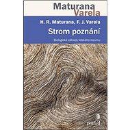 Strom poznání: Biologické základy lidského rozumu - Kniha