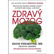 Zdravý mozog: Prekvapivá pravda o črevnej mikroflóre - Kniha