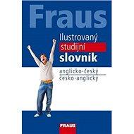 Kniha Ilustrovaný studijní slovník anglicko-český česko- anglický - Kniha