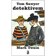Tom Sawyer detektivem - Kniha