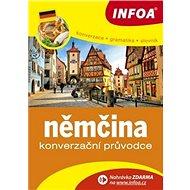 Kniha Konverzační průvodce Němčina: konverzace, gramatika, slovník - Kniha
