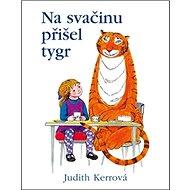 Na svačinu přišel tygr - Kniha
