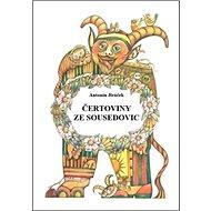 Kniha Čertoviny ze Sousedovic - Kniha