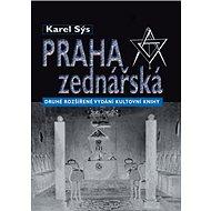 Praha zednářská: 2. rozšířené vydání - Kniha