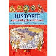 Kniha Historie starověkých civilizací - Kniha