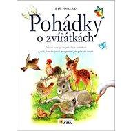 Kniha Pohádky o zvířátkách: Větší písmenka - Kniha