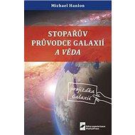 Kniha Stopařův průvodce Galaxií a věda - Kniha