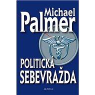 Politická sebevražda - Kniha