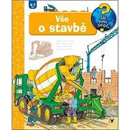 Vše o stavbě: 4-7 let - Kniha