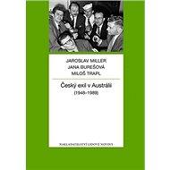 Kniha Český exil v Austrálii: (1948-1989) - Kniha
