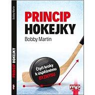 Princip hokejky: Čtyři kroky k úspěšnému byznysu - Kniha