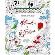 Alenka v říši divů: Kouzelné omalovánky s vloženým plakátem - Kniha