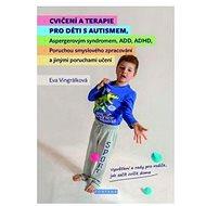 Cvičení a terapie pro děti s autismem