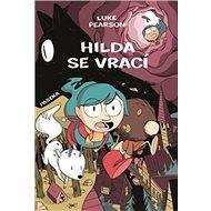 Hilda se vrací: Hilda a Ptačí slavnost, Hilda a černý pes - Kniha