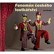 Kniha Fenomén českého loutkářství - Kniha