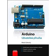 Arduino: Uživatelská příručka - Kniha