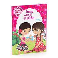 Ines a dračí růže: mini miki - Kniha