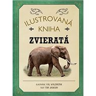Ilustrovaná kniha Zvieratá - Kniha