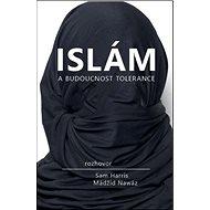 Islám a budoucnost tolerance - Kniha