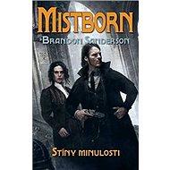 Mistborn Stíny minulosti - Kniha