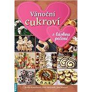 Kniha Vánoční cukroví s láskou pečené - Kniha