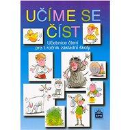 Kniha Učíme se číst: Učebnice čtení pro 1. ročník základní školy - Kniha